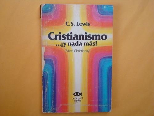 c. s. lewis, cristianismo¿¡y nada más!, caribe, usa, 1977, 2