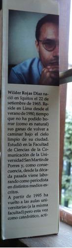 caballero de bosque, wilder rojas díaz. arteideas editores