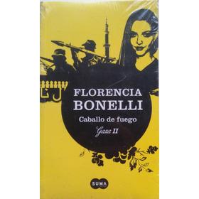 Caballo De Fuego - Gaza 2 - Florencia Bonelli