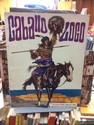 caballo loco - colección strong - juvenil - ed. argos