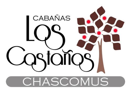 cabaña  los castaños chascomus
