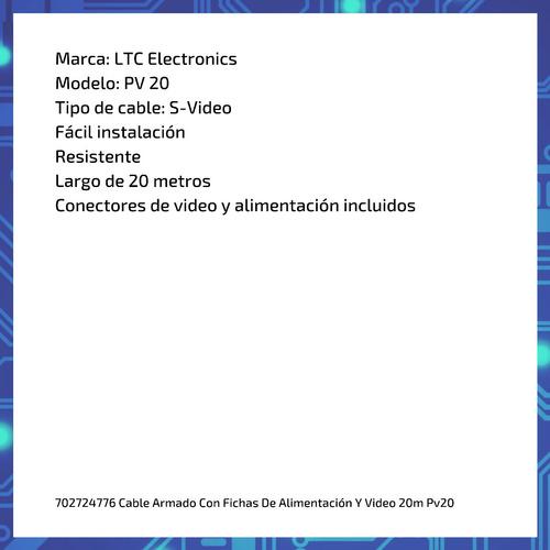 cable armado con fichas de alimentación y video 20m pv20