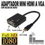 Cable Adaptador Conversor Mini Hdmi A Vga Con Salida Audio