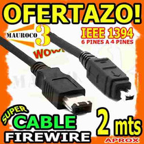 Wow Cable Firewire De 4 A 6 Pines Para Pc Para Camaras Wow