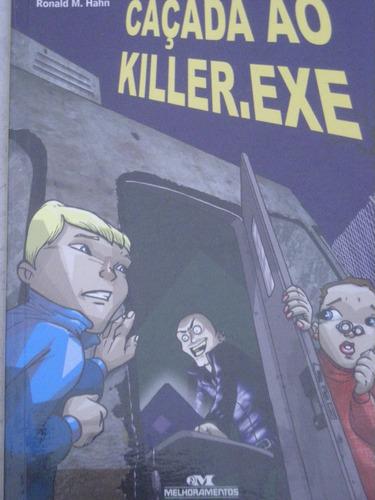 caçada ao killer.exe-ronald m.hahn-2006