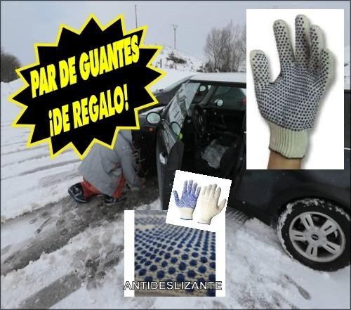 cadenas p/nieve-barro . guantes de regalo . retira en nuñez