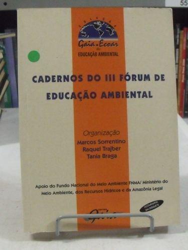 cadernos do iii fórum de educação ambiental - diversos