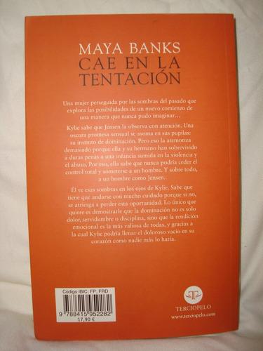 cae en la tentacion maya banks libro en caballito*