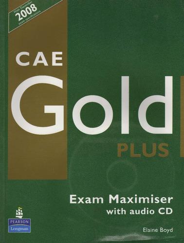 cae gold plus exam maximiser with audio cd with december 200