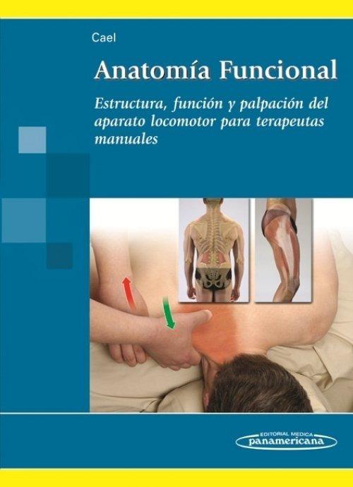 Cael Anatomía Funcional Estructura, Función Y Palpación - $ 1,299.00 ...