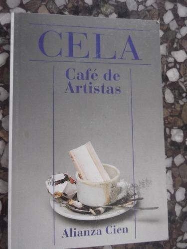 cafe de artistas camilo jose cela premio nobel alianza 100