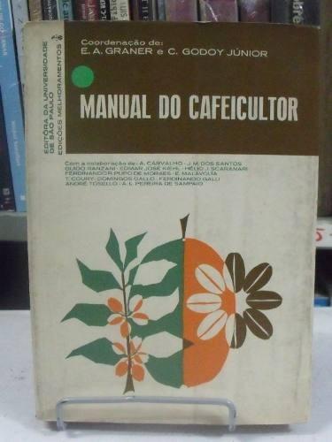cafeicultor - e. a. graner e c. godoy júnior