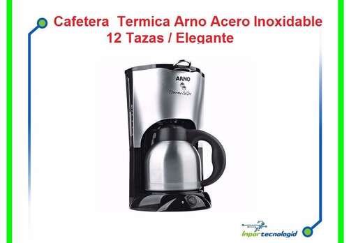 cafetera termica arno acero inoxidable 12 tazas eleg *807 +