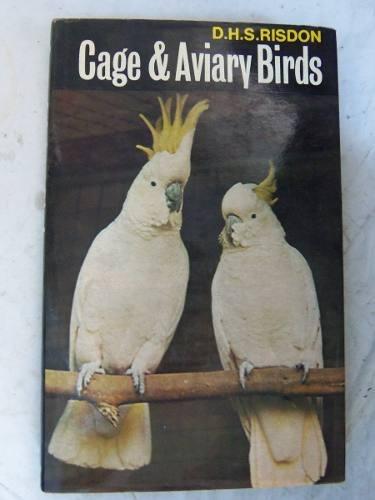 cage and aviary birds brickell ridson ilstrado tapa d ingles