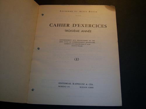 cahier d'exercices 3. lucienne et alice royer.  troisième