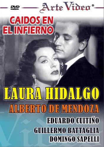 caídos en el infierno - laura hidalgo - dvd original