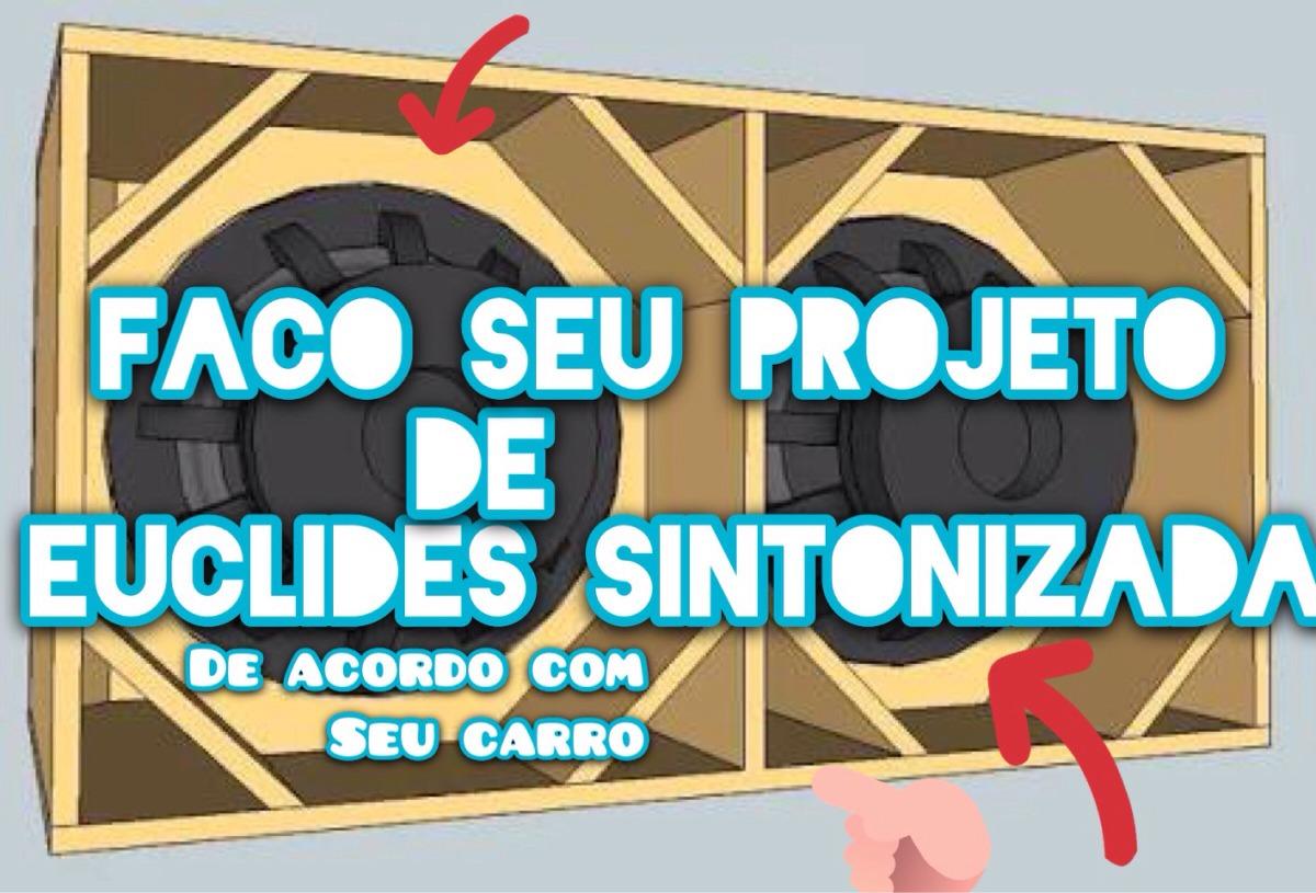 Caixa De Som Euclides Com A Litragem Certa (projeto) - R  100 2cb3595325b6c