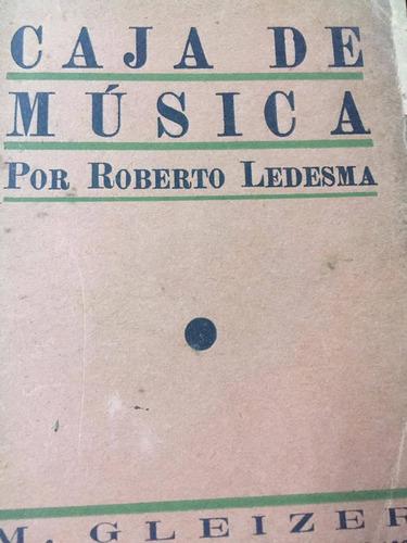 caja de musica. roberto ledesma.