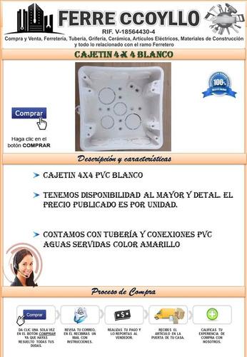 cajetin 4x4 pulgadas pvc blanco