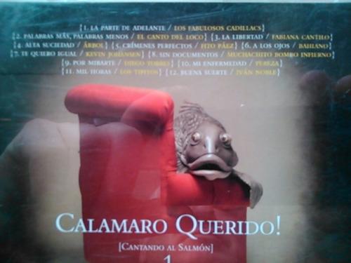 calamaro querido! [cantando al salmón] 1