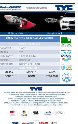 calavera neon 00-02 s/arnes tyc der