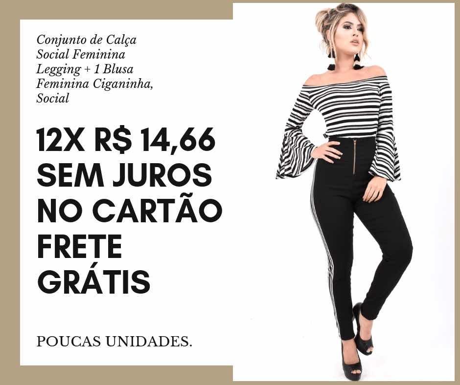 Calça De Festa Feminina Calça Legging+1 Blusa Feminina Festa - R ... 301add3655