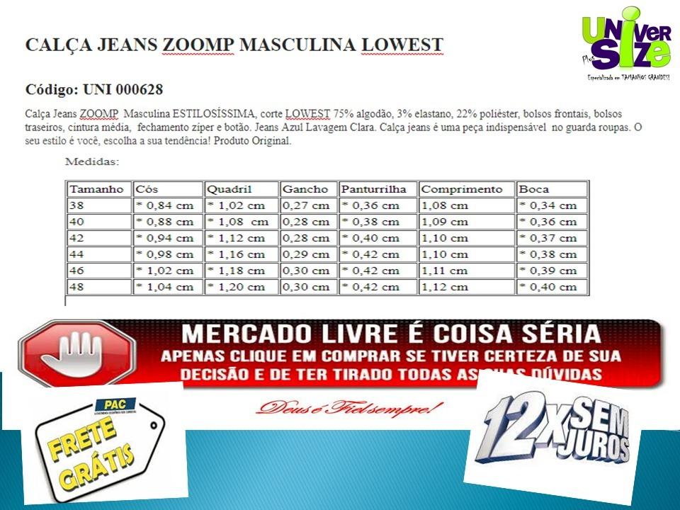 6aaac324d Calça Jeans Zoomp Masculina Lowest-uni000628-universizeplus - R$ 195 ...
