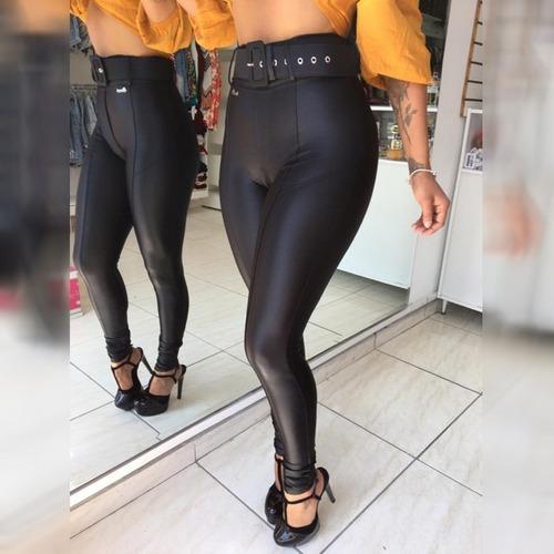 calça leg legging com cinto grossa brilhante + brinde155