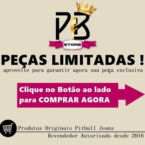 calça pitbull jeans pit bull 30331 original coleção nova