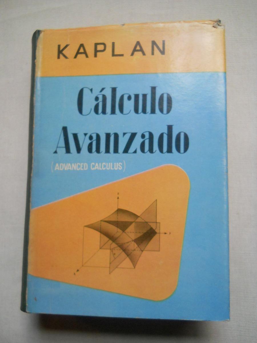 Calculo Avanzado  Wilfred Kaplan  - $ 500,00