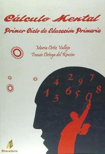 cálculo mental, educación primaria, 1 ciclo(libro primero)