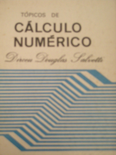 cálculo numérico-dirceu douglas