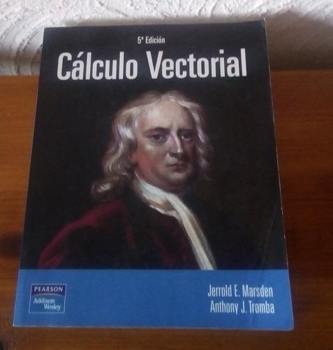 cálculo vectorial de marsden tromba 5° edición