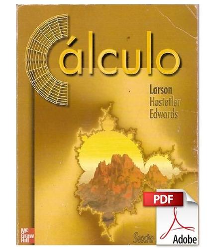 calculo y geometria analitica 6ta edicion volumen 1 - larson