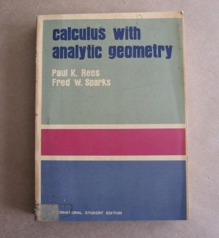 calculus with analytic geometry - rees - sparks