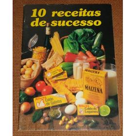 Caldos Knorr E Maizena - Livrinho De Receitas Vintage