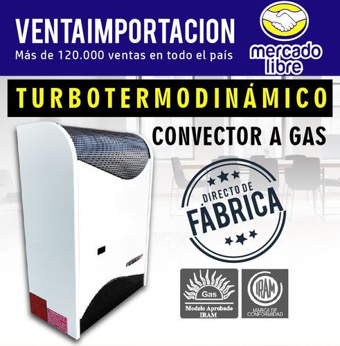 calefactor estufa con turbo gas natural o envasado garrafa