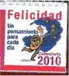 calendario de la felicidad 2010. un pensamiento para cada dí