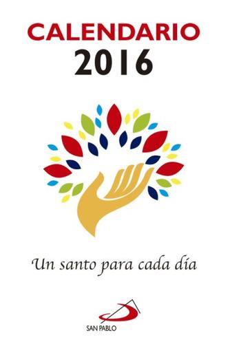 calendario un santo para cada día 2016(libro almanaques, car