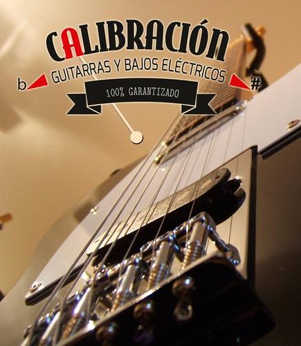 calibración y reparación de guitarras y bajos eléctricos