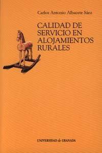 calidad de servicio en alojamientos rurales; carlos antonio