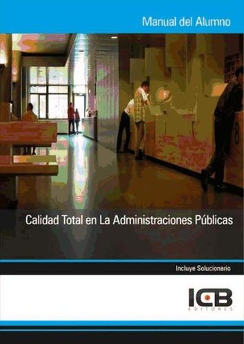 calidad total en las administraciones p¿blicas(libro calidad
