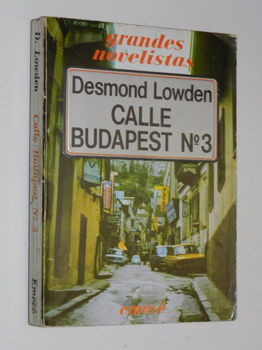 calle budapest nro 3 - desmond lowden