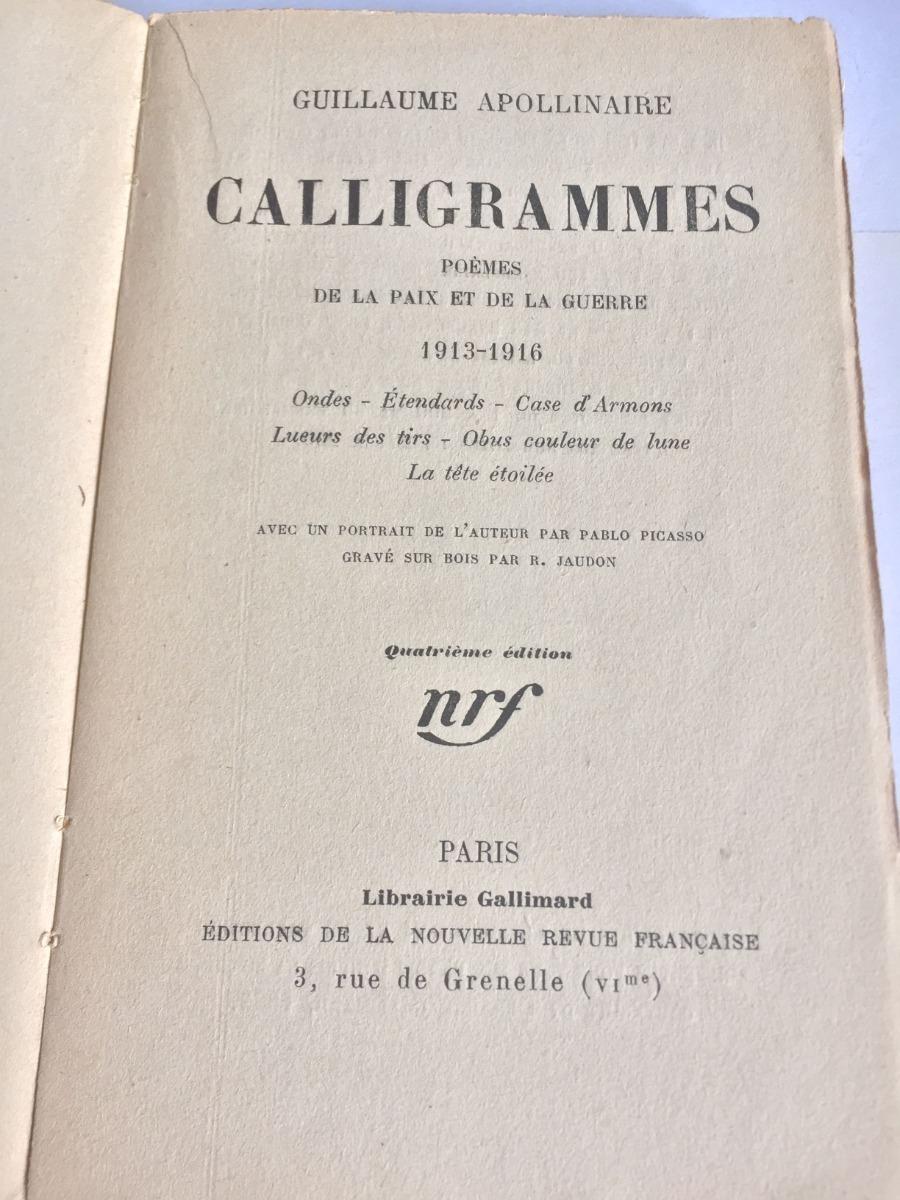 Calligrammes Poemas De La Paix Et De La Guerre Apollinaire 700000