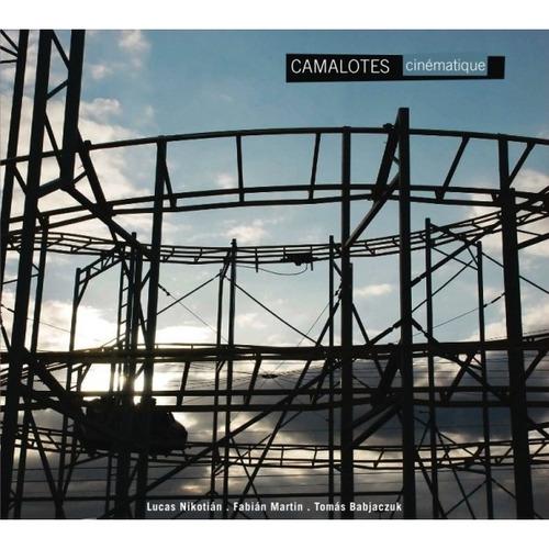 camalotes / cinematique