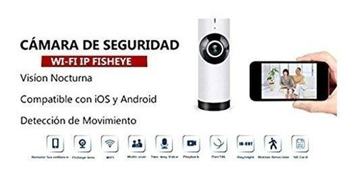 camara de seguridad wifi, ip con visión nocturna lente 180