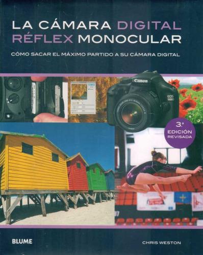 camara digital reflex monocular  de weston chris  blume