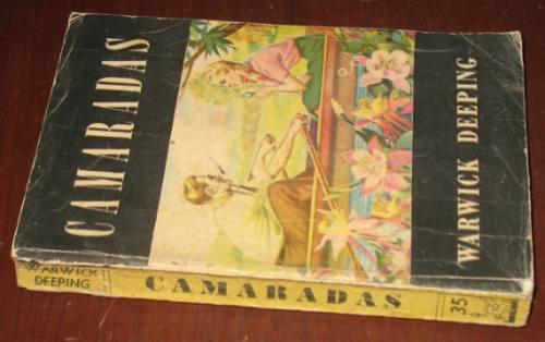 camaradas : warwick deeping - novela acme centauro 1950