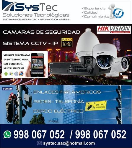 cámaras de seguridad / cerco electrico / redes
