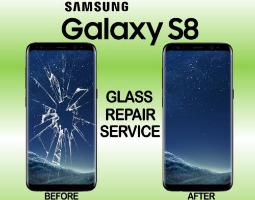 cambio de vidrio pantalla glass samsung s8 plus + en el dia
